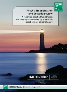 Asset Administration and Custody Review