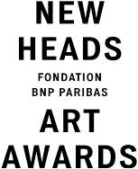 New Heads Fondation BNP Paribas Art Awards
